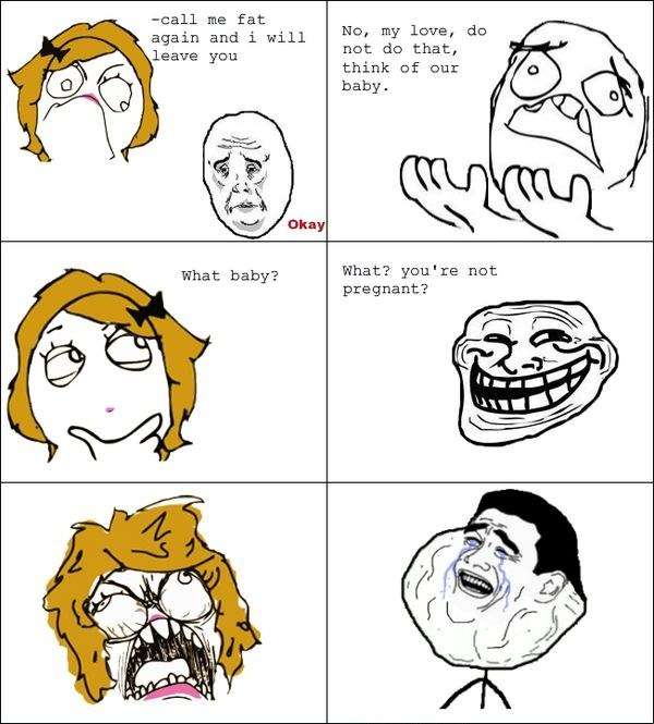 Call me fat again and i will leave you troll face wtf world february 2012 full size is 600 665 pixels voltagebd Image collections